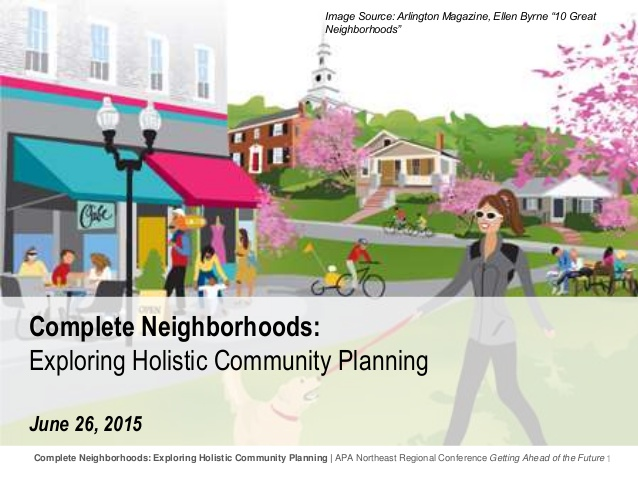 complete-neighborhoods-exploring-holistic-community-planning-1-638